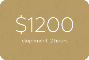 $1000 for elopements, 2 hours