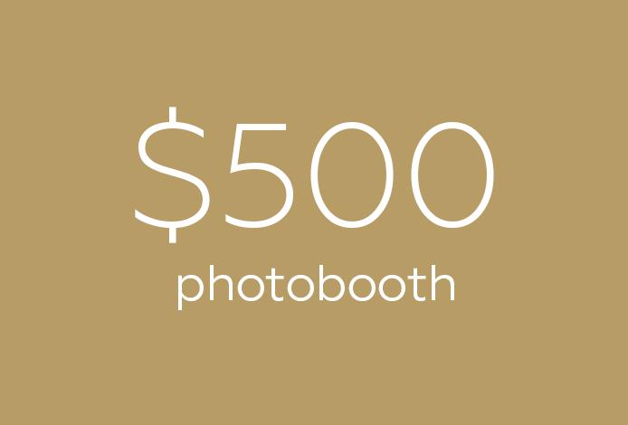 Photobooth starting $500